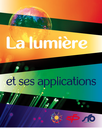 Fascicule : La lumière et ses applications